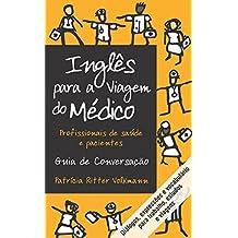 Amazon patricia pereira kindle store ingls para a viagem do mdico portuguese edition fandeluxe Document
