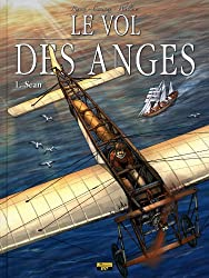 Le vol des anges, Tome 1 : Sean