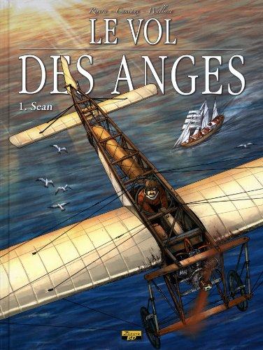 Le vol des anges, Tome 1 : Sean