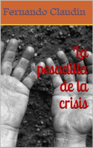 La pesadilla de la crisis