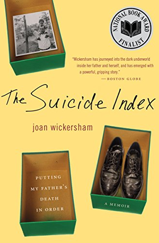 The Suicide Index: Putting My Father\'s Death in Order (English Edition)