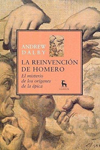 La reinvención de Homero (VARIOS GREDOS) por Andrew Dalby