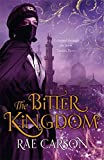 The Bitter Kingdom (Fire & Thorns Trilogy 3)