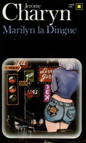 Marilyn la Dingue