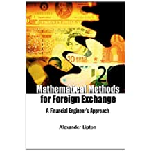 Mathematical Methods for Foreign Exchange:A Financial Engineer's Approach