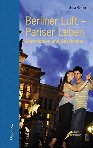 Preisvergleich Produktbild Berliner Luft - Pariser Leben (blue notes)