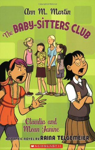 The Baby-sitters Club: Claudia and Mean Janine (Baby-Sitters Club Graphix)