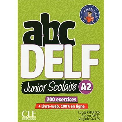 ABC DELF Junior scolaire - Niveau A2 - Livre + DVD + Livre-web - 2ème édition