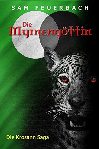 Buchseite und Rezensionen zu 'Die Myrnengöttin: Die Krosann-Saga - Königsweg I' von Sam Feuerbach