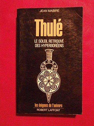 thule-le-soleil-retrouve-des-hyperboreens-les-enigmes-de-lunivers