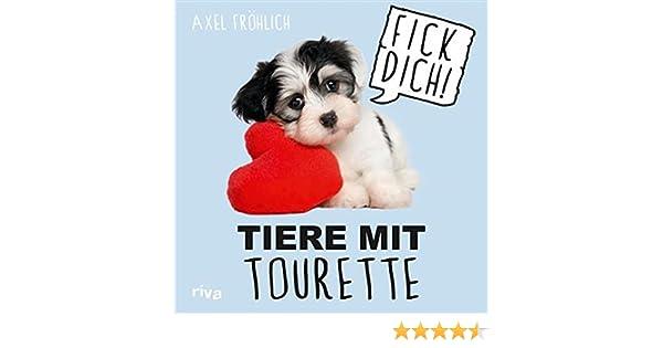 Tiere Mit Tourette Ebook Frohlich Axel Amazon De Kindle Shop