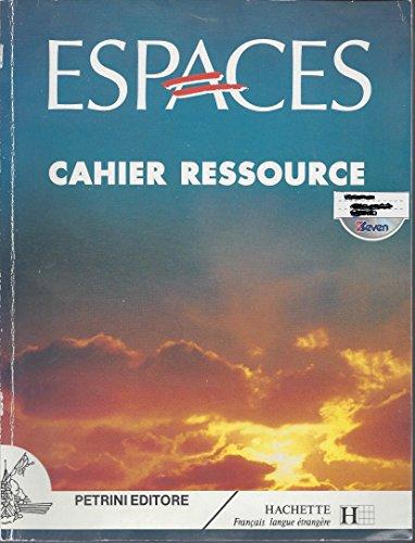 Le nouvel Espaces. Cahier ressource. Per le Scuole superiori