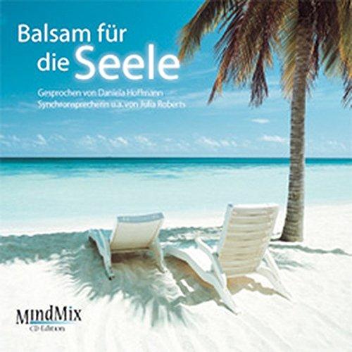 Balsam für die Seele: MindMix CD-Edition -