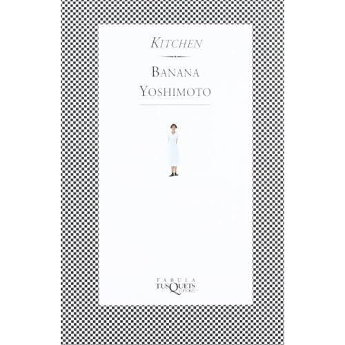 Kitchen (Fabula) (Spanish Edition) by Yoshimoto, Banana (2002) Paperback