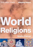 The Times World Religions (Times Mapping History)