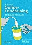 Image de Praxishandbuch Online-Fundraising: Wie man im Internet und mit Social Media erfolgreich Sp