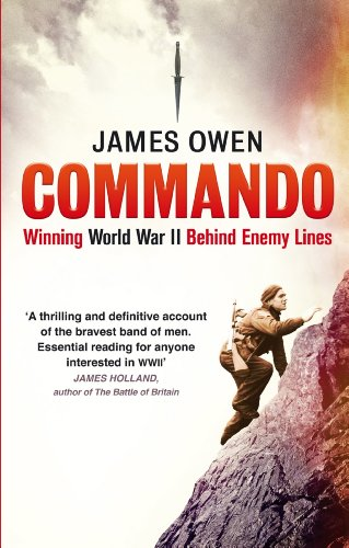 Commando: Winning World War II Behind Enemy Lines (English Edition) (20th Special Forces Group)