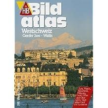 HB Bildatlas Westschweiz, Genfer See, Wallis