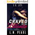 Craved by the Billionaire: Alpha Billionaire Romance (Forever Yours Book 2)