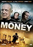 For the love of money [DVD]