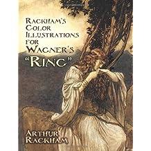 """Rackham's Color Illustrations for Wagner's """"Ring"""" by Rackham, Arthur (2010) Paperback"""