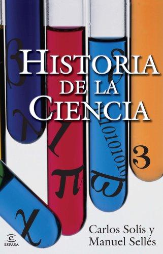 Historia de la ciencia (ESPASA FORUM) por Carlos Solís