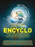 Mon encyclo junior : 1001 choses à savoir