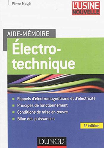 Aide-mémoire Electrotechnique - 2e éd. par Pierre Mayé