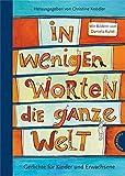 In wenigen Worten die ganze Welt: Gedichte für Kinder und Erwachsene - Christine Knödler