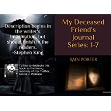 Deceased Friend's Journal: Series 1-7 (English Edition)
