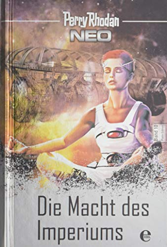 Perry Rhodan Neo 10: Die Macht des Imperiums: Platin Edition Band 10