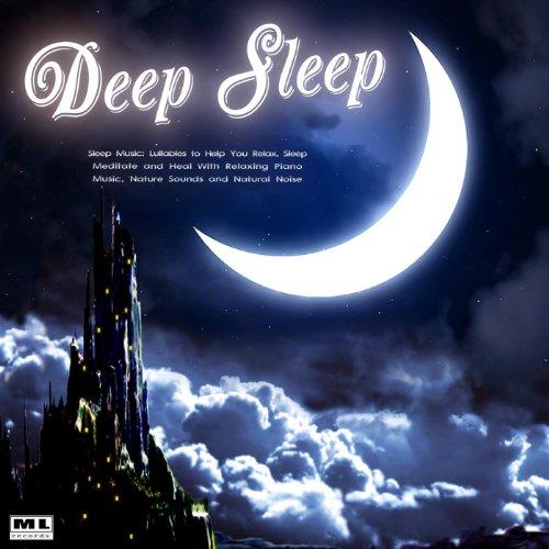 Sleep Music: Lullabies to Help...