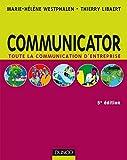 Communicator - 5e édition : Le guide de la communication d'entreprise (Livres en Or) (French Edition)