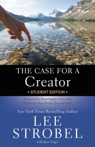 the-case-for-a-creator-a-journalist-investigates-scientific-evidence-that-points-toward-god-case-for