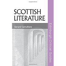 Scottish Literature (Edinburgh Critical Guides to Literature)
