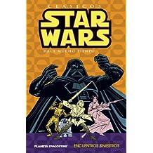 Clásicos Star Wars nº 02/07: Encuentros siniestros (STAR WARS CLÁSICOS)
