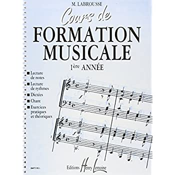 Cours de formation musicale Volume 1