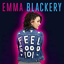 Feel Good 101: The First Book by Emma Blackery
