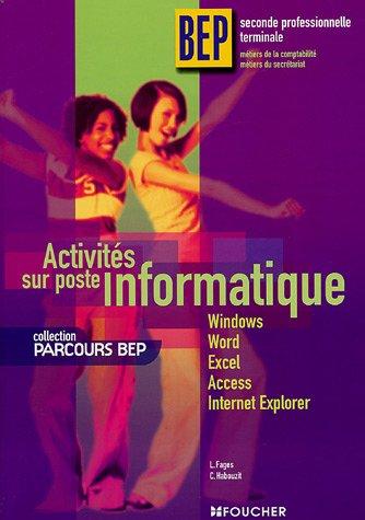 Activités sur poste informatique BEP 2e professionnelle Tle