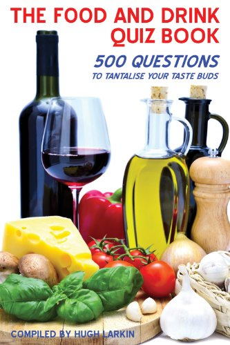 The Food and Drink Quiz Book: 500 questions to tantalise your taste buds (Apex Quiz Books)