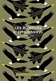 Les rumeurs du Mississippi par Louise Caron