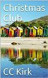 Christmas Club (Shakespeare Sisters Book 3) (English Edition)