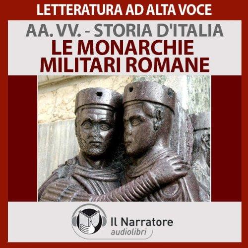 Le monarchie militari romane (Storia d'Italia 9)  Audiolibri