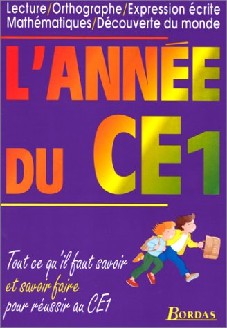 L'ANNEE DU CE1 (Ancienne Edition)