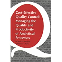 Cost-Effective Quality Control: Managing the Quality and Productivity of Analytical Processes