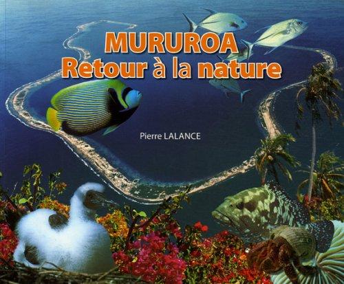 Mururoa, retour à la nature