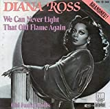 We Can Never Light That Old Flame Again [Vinyl Single 7'']