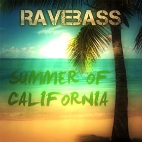 RaveBass-Summer Of California