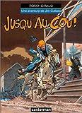 Jim Cutlass, tome 5 - Jusqu'au cou !