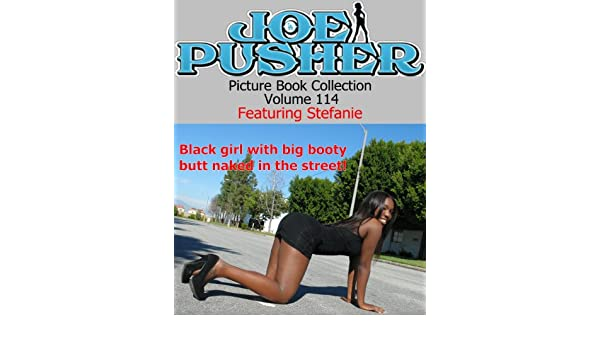 Joe Pusher Picture Book Volume 114 Featuring Stefanie (Joe Pusher Picture Book Collection)